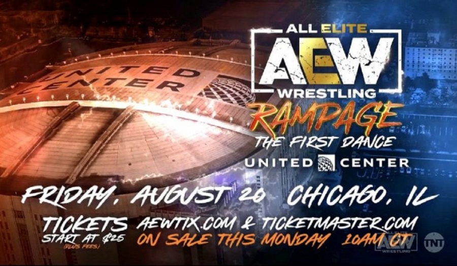 8/20 AEW Rampage taking place at Chicago's United Center